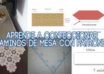 CONFECCIONAR CAMINOS DE MESA CON PATRONES